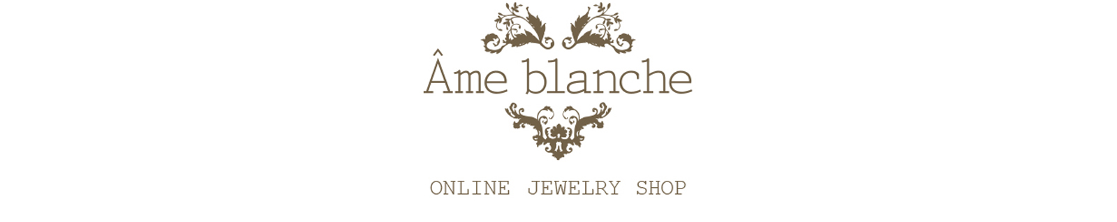 Ame blanche アームブランシュ Online Shop