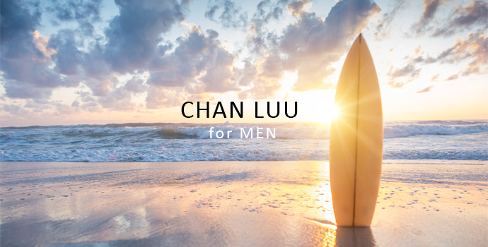 CHAN LUU for MEN��