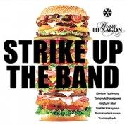 ブラスヘキサゴン : ストライク アップ ザ バンド