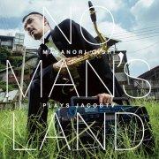 CD 大石将紀 : NO MAN'S LAND Masanori Oishi plays JacobTV