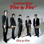 "CD Saxophone Quintet Five by Five : ""Five by Five"""