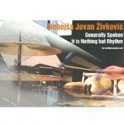 N.J.Zivkovic : Generally spoken it is nothing but  Rhythm