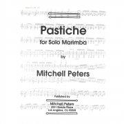 ミッチェル・ペータース : パスティーシュ(マリンバソロ) トライ出版