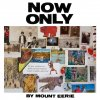Mount Eerie「NOW ONLY」