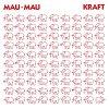 マウマウ(Mau Mau)「クラフト + アウフ・ヴィーダーゼーン(Kraft + Auf Wiedersehen)」(SSZ-3048)