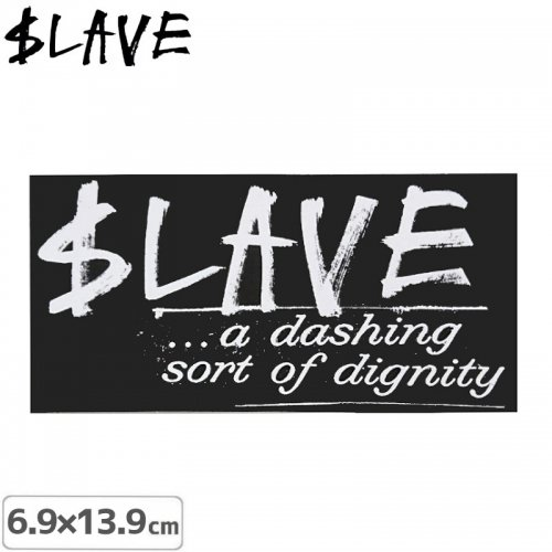 【SLAVE スレイブ スケボー ステッカー】DIGNITY【6.9cm x 13.9cm】NO11