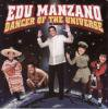 Edu Manzano / Dancer Of The Universe