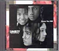 Smokey Mountain / Know You Will