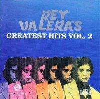 Rey Valera / Rey Valera's Greatest Hits vol.2 *