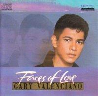 Gary Valenciano / Faces of Love *