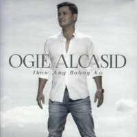 Ogie Alcasid (オギー・アルカシッド) / Ikaw Ang Buhay Ko