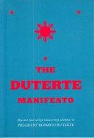 The Duterte Manifesto - Mga aral mula sa mga banat at mga talumpati ni President Rodrigo Duterte -