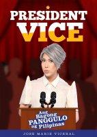 President Vice - Ang Bagong Panggulo ng Pilipinas -