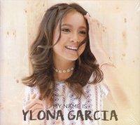 Ylona Garcia / My Name Is Ylona Garcia