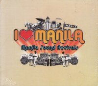 V.A / I Love Manila Sound Revival