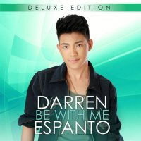 Darren Espanto / Be With Me Deluxe Edition
