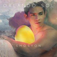 Orlando Sol / Emosyon