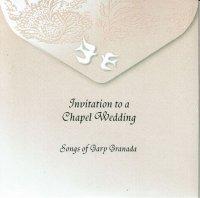 Gary Granada / Invitation to a Chapel Wedding