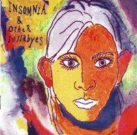 Cynthia Alexander / Insomnia & Other Lullabyes