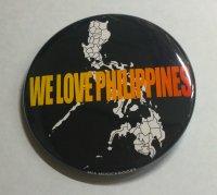 WE LOVE PHILIPPINES 缶バッジ(オリジナルデザイン) 57mm