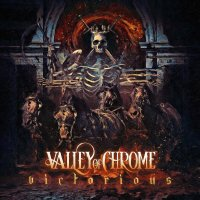 Valley of Chrome / Victorious