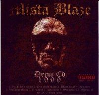 Mista Blaze / Demo CD 1999