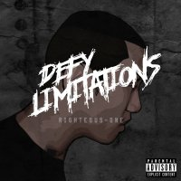 RIGHTEOUS-ONE / DEFY LIMITATIONS