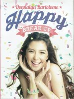 Donnalyn Bartolome / Happy Break Up