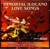V.A/Immortal Ilocano Love Songs (Non-Stop Medley)