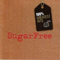 SugarFree / 100% Greatest Hits