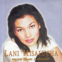 Lani Misalucha / More Than I Should