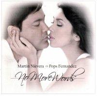 Martin Nievera & Pops Fernandez / No More Words