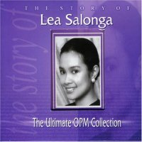 レア・サロンガ (Lea Salonga) / The Story of Lea Salonga(The Ultimate OPM Collection)