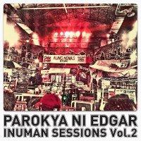 Parokya Ni Edgar / Inuman Sessions vol.2