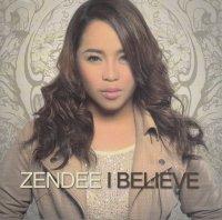 Zendee Rose Tenerefe / I Believe
