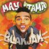 Blakjak (ブラックジャック) / May Tama