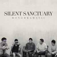 Silent Sanctuary / Monodramatic
