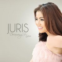 Juris Fernandez  / Dreaming Of You (Philippine deluxe edition)