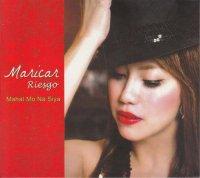 Maricar Riesgo (MC Riesgo) / Mahal Mo Na Siya