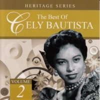 Cely Bautista / The Best of Cely Bautista Heritage Series vol.2