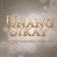 V.A / Unang Sikat (the next generation hitmakers)