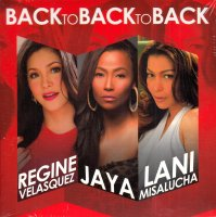 Regine, Lani, Jaya / Back To Back To Back 2CD
