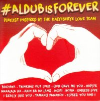 V.A(OST) / #ALDUB Is Forever