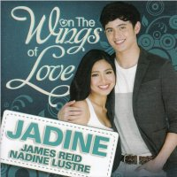 JaDine (James Reid and Nadine Lustre) / On The Wings Of Love OST