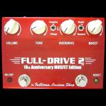 歪み系 エフェクター  Fulltone CustomShop FULL-DRIVE2 MOSFET Edition