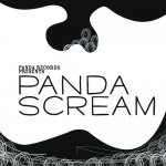 PANDARECORDS PRESENTS [PANDA SCREAM]