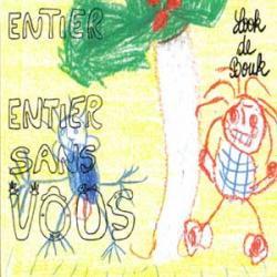 LE MONDE ENTIER MOINS LE MONDE ENTIER SANS VOUS / Look de Bouk   <アヴァンポップ>