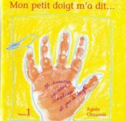私の小指が言いました...  / アニエス・ショーミエ   <フランスの子供のうた>