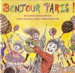 ボンジュールパリ / Beresford's Parisian Bunch et Chour de jeunes Claire Caillard - Hayward