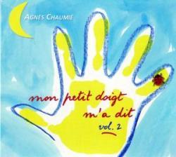 私の小指が言いました vol.2 / アニエス・ショーミエ   <フランスの子供のうた>